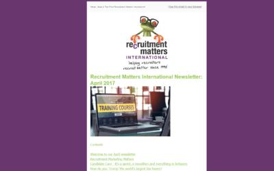 Recruitment Matters International Newsletter: April 2017